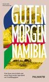 Guten Morgen, Namibia!
