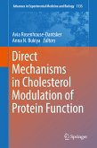 Direct Mechanisms in Cholesterol Modulation of Protein Function (eBook, PDF)