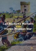 Carl Rückert's Memoirs of the Franco-Prussian War (eBook, PDF)