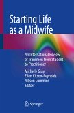 Starting Life as a Midwife (eBook, PDF)