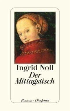Der Mittagstisch (Restauflage) - Noll, Ingrid