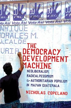 The Democracy Development Machine (eBook, ePUB)