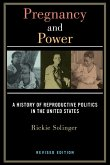 Pregnancy and Power, Revised Edition (eBook, ePUB)