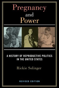 Pregnancy and Power, Revised Edition (eBook, ePUB) - Solinger, Rickie
