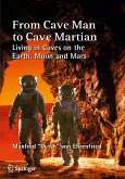 From Cave Man to Cave Martian (eBook, PDF)