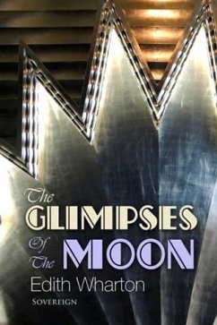 Glimpses of the Moon (eBook, PDF) - Wharton, Edith
