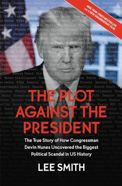 The Plot Against the President (eBook, ePUB) - Smith, Lee