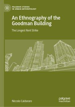 An Ethnography of the Goodman Building (eBook, PDF) - Caldararo, Niccolo