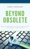 Beyond Obsolete (eBook, ePUB)