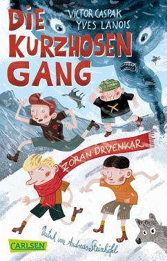 Die Kurzhosengang - Caspak, Victor; Lanois, Yves; Drvenkar, Zoran