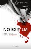 NO EXIT / LM