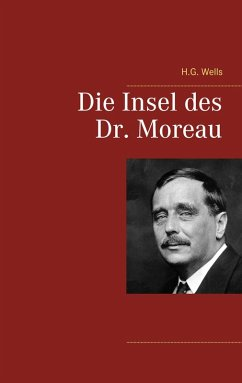 Die Insel des Dr. Moreau (eBook, ePUB)