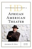 Historical Dictionary of African American Theater (eBook, ePUB)
