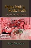 Philip Roth's Rude Truth (eBook, PDF)