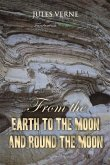 From the Earth to the Moon; and, Round the Moon (eBook, PDF)