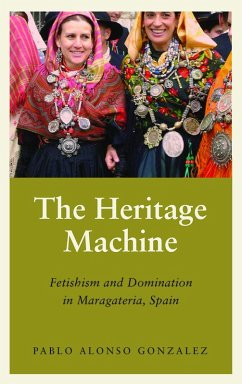 The Heritage Machine (eBook, ePUB) - Alonso Gonzalez, Pablo