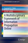 A Multidisciplinary Framework of Information Propagation Online (eBook, PDF)