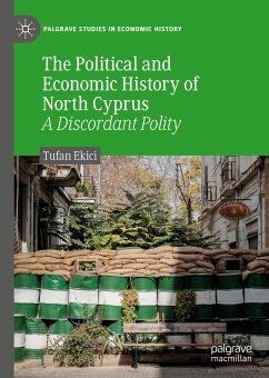 The Political and Economic History of North Cyprus (eBook, PDF) - Ekici, Tufan