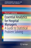 Essential Analytics for Hospital Managers (eBook, PDF)