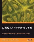 jQuery 1.4 Reference Guide (eBook, PDF)