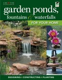 Garden Ponds, Fountains & Waterfalls for Your Home (eBook, ePUB)