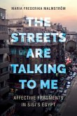 The Streets Are Talking to Me (eBook, ePUB)