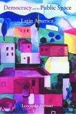 Democracy and the Public Space in Latin America (eBook, PDF)