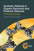 Synthetic Methods in Organic Electronic and Photonic Materials (eBook, ePUB)