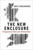The New Enclosure (eBook, ePUB)