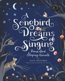 A Songbird Dreams of Singing (eBook, ePUB)
