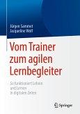 Vom Trainer zum agilen Lernbegleiter (eBook, PDF)
