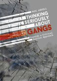Thinking Seriously About Gangs (eBook, PDF)