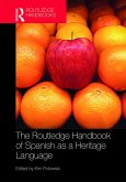 The Routledge Handbook of Spanish as a Heritage Language (eBook, PDF)