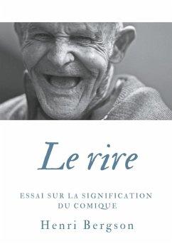 Le rire (eBook, ePUB) - Bergson, Henri