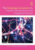 The Routledge Companion to Theatre, Performance and Cognitive Science (eBook, PDF)