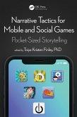 Narrative Tactics for Mobile and Social Games (eBook, PDF)