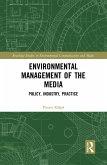 Environmental Management of the Media (eBook, PDF)