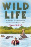 Wild Life (eBook, ePUB)