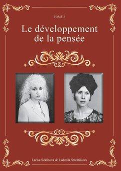 Le développement de la pensée (eBook, ePUB) - Seklitova, Larisa; Strelnikova, Ludmila