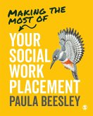Making the Most of Your Social Work Placement (eBook, ePUB)