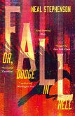 Fall or, Dodge in Hell (eBook, ePUB)