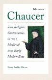 Chaucer and Religious Controversies in the Medieval and Early Modern Eras (eBook, ePUB)