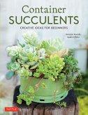 Container Succulents (eBook, ePUB)
