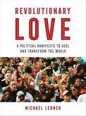 Revolutionary Love (eBook, ePUB)