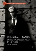 Polish Migrants in European Film 1918-2017 (eBook, PDF)