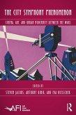 The City Symphony Phenomenon (eBook, ePUB)