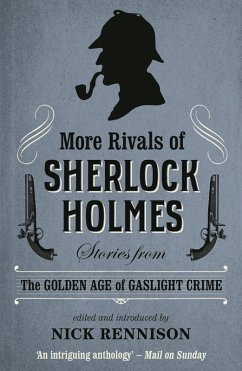More Rivals of Sherlock Holmes