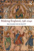 Making England, 796-1042 (eBook, ePUB)