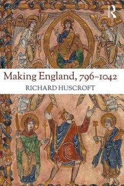 Making England, 796-1042 (eBook, ePUB) - Huscroft, Richard