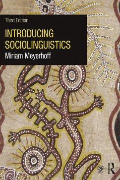 Introducing Sociolinguistics (eBook, ePUB) - Meyerhoff, Miriam